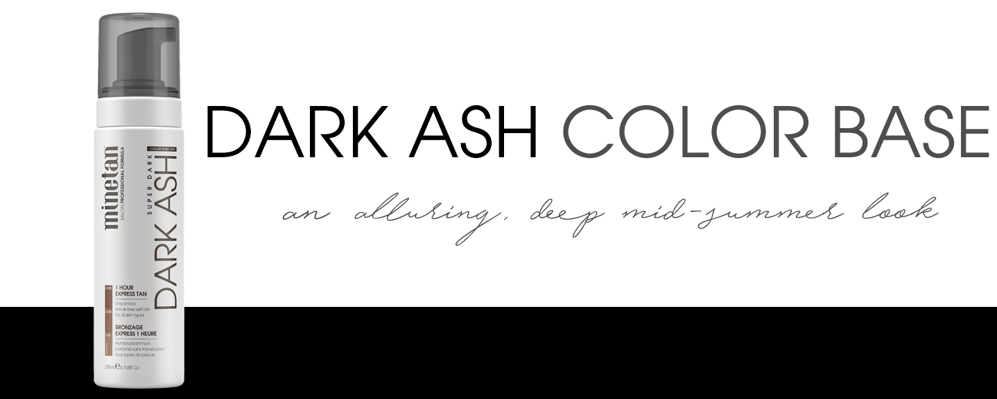 Dark Ash Color Base Self Tan Foam