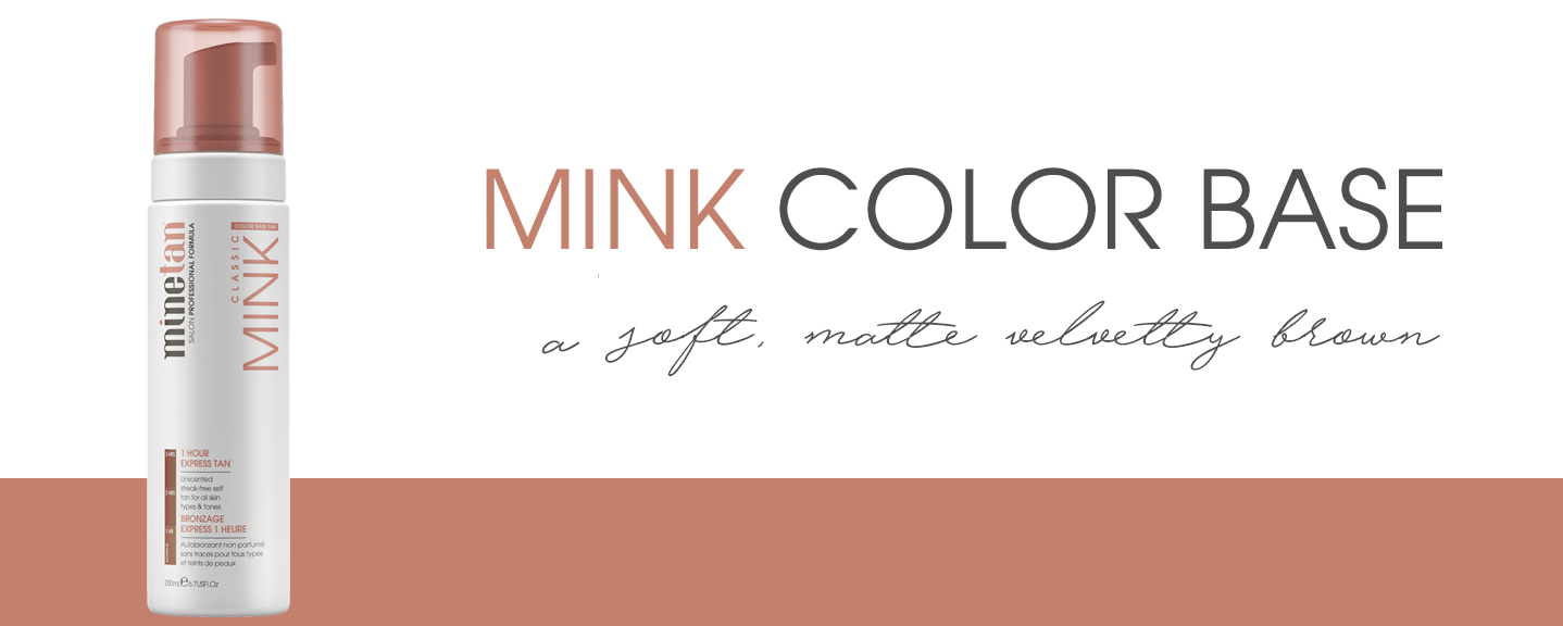Mink Color Base Self Tan Foam